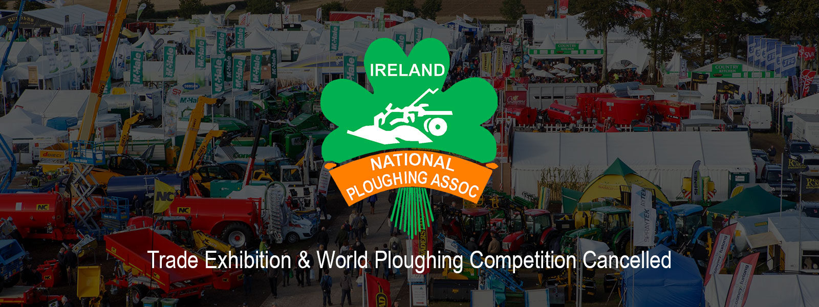 Ploughing Executive Cancel Trade Exhibition & World Ploughing Contest
